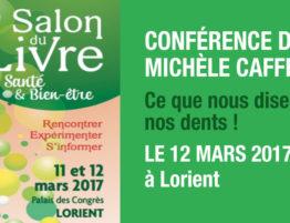Conférence de Michèle Caffin sur le soin dentaire holistique et le décryptage des dents