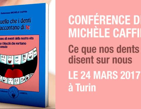Confèrence de Michèle Caffin sur le soin dentaire holistique et le décryptage des dents