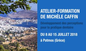 """Formation pour dentistes à Patmos (Grèce) : """"Développement des perceptions pour la pratique dentaire"""" par Michèle Caffin"""
